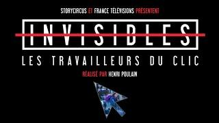 """""""Invisibles - Les travailleurs du clic"""" (Bande annonce)"""