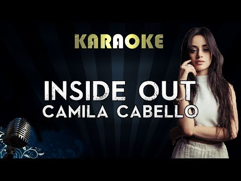 Camila Cabello - Inside Out | Official Karaoke Instrumental Lyrics Cover Sing Along