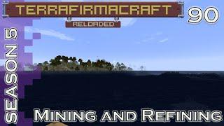 Lets Play - TerraFirmaCraft - Season 5 - 90 - Mining and Refining