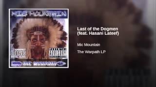 Last of the Dogmen (feat. Hasani Lateef)