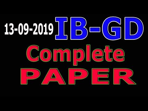 IB Past Paper (13-09-2019) : IB GD Past Papers : Intelligence Bureau Full Paper: 2nd