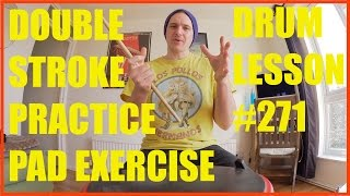 COOL DOUBLE STROKES PRACTICE PAD EXERCISE - DRUM LESSON #271