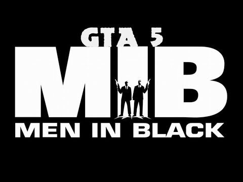 Men in black .GTA 5.Online