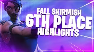 6th Place Fall Skirmish Highlights! | Fortnite Battle Royale