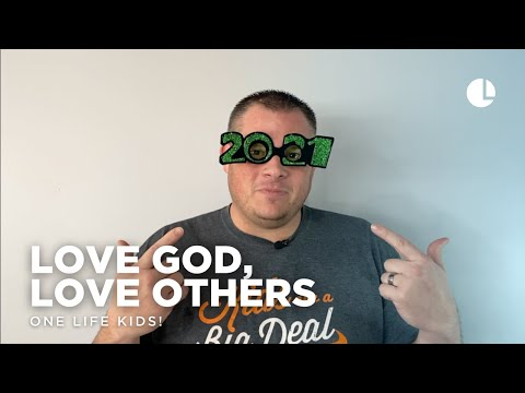 Love God, Love Others // One Life Kids: The Game of Life
