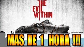 NO TE LO PUEDES PERDER || Mas de 1 Hora de ...The Evil Within !!!
