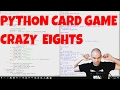 Card Game in Python (Crazy Eights)