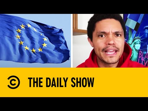 Europe Considering Ban On American TravellersI The Daily Show With Trevor Noah