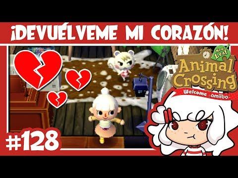 ¡DEVUÉLVEME MI CORAZÓN! #128 ANIMAL CROSSING NEW LEAF WELCOME AMIIBO