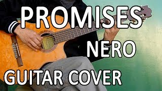 Promises - Nero - (Guitar cover)