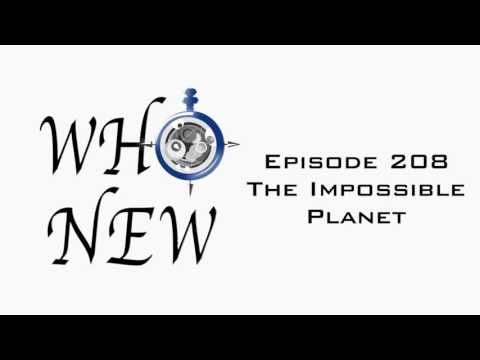 Who New Episode 208 - The Impossible Planet