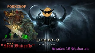 "Diablo 3 Season 19 Barbarian ""Iron Butterfly"": Party Time in the Famelot- Power Leveling a Party!"