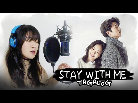 [TAGALOG] Stay With Me-Chanyeol & Punch (Goblin  도깨비 OST) by Marianne Topacio