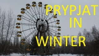 Prypjat & Chernobyl in Winter 2013