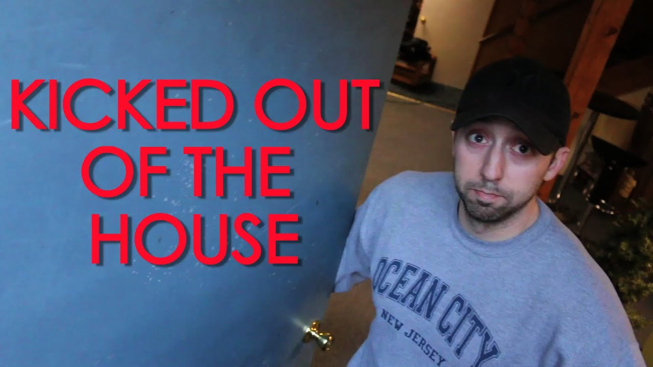 KICKED OUT OF THE HOUSE *PSYCHO UPDATE* - YouTube