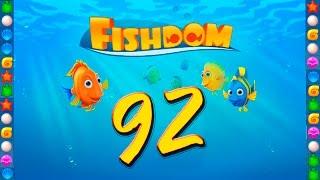 Fishdom: Deep Dive level 92 Walkthrough