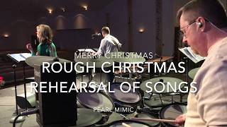 Christmas Eve Rehearsal using Pearl Mimic Pro