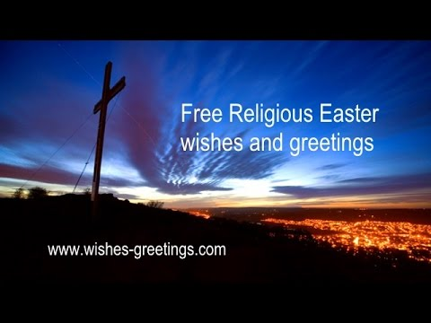 Religious easter wishes 2015 and christian blessings youtube religious easter wishes 2015 and christian blessings m4hsunfo