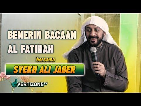 Benerin Bacaan Al Fatihah Bareng Syekh Ali Jaber