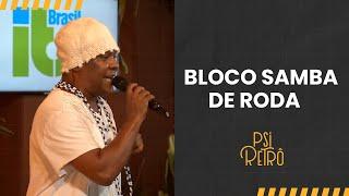 Baixar Live do Psi -Samba de Roda #PsiRetrô