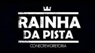 ConeCrewDiretoria Rainha Da Pista