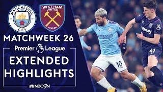 Man City v. West Ham | PREMIER LEAGUE HIGHLIGHTS | 2/19/2020 | NBC Sports