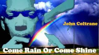 Play Come Rain Or Come Shine