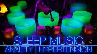 Crystal Singing Bowls Sleep Music for Anxiety | Hypertension | Meditation | Study (No Talking)