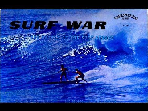 "Surf War ""The Battle Of The Surf Groups"" Full Album"