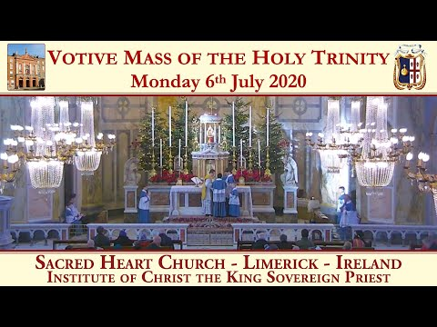 6th July 2020 - Votive Mass of the Most Holy Trinity