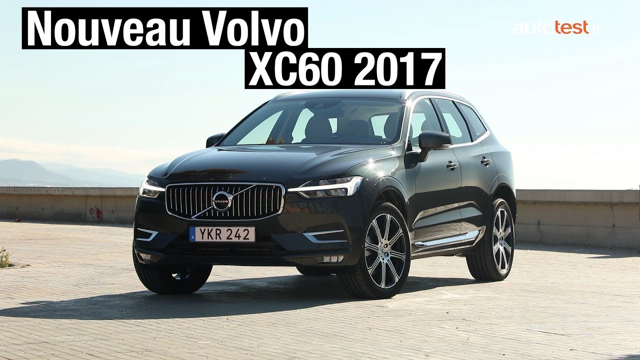 nouveau volvo xc60 2017 un suv compact premium youtube. Black Bedroom Furniture Sets. Home Design Ideas