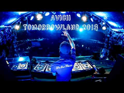 Avicii Live @ Tomorrowland 2013 -FULL SET-  (High Quality)