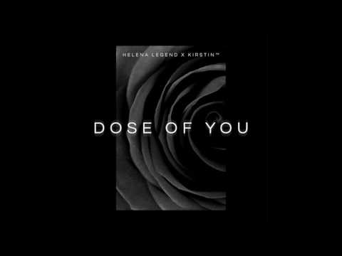 Helena Legend x kirstin™ - Dose Of You (Cover Art) [Ultra Music]