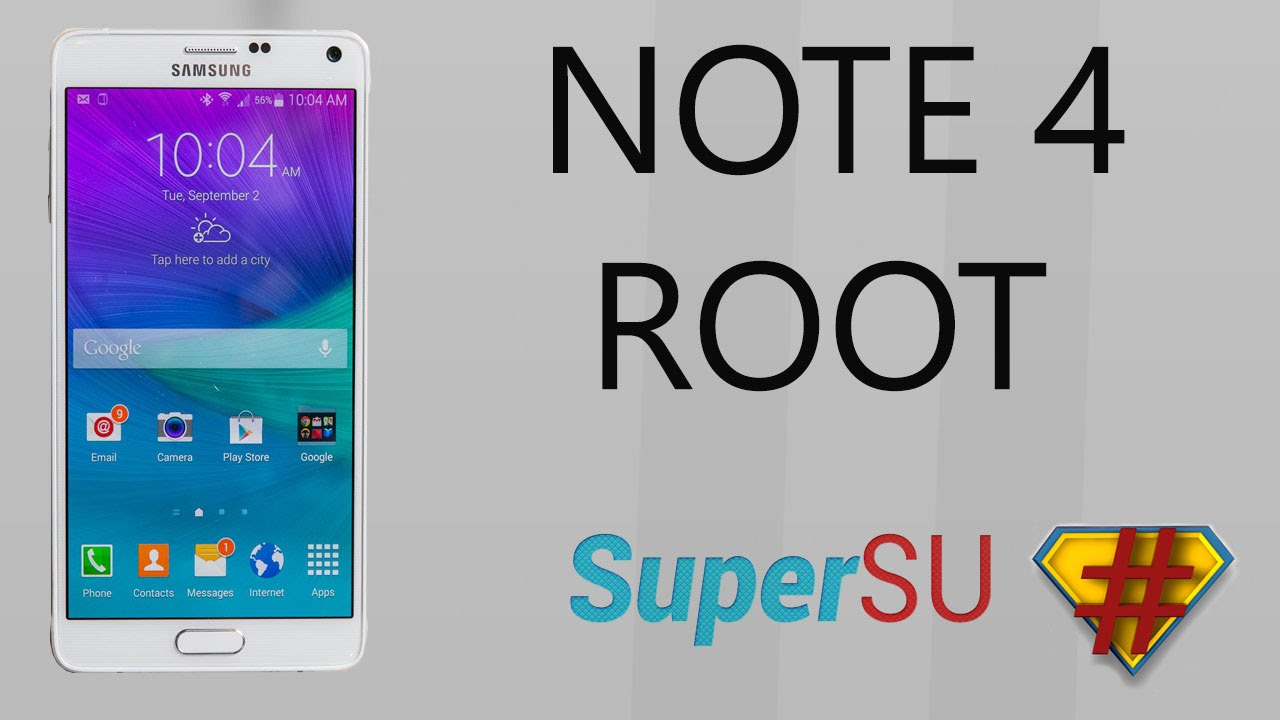 Galaxy Note 4 Root (Android 5 1 1)