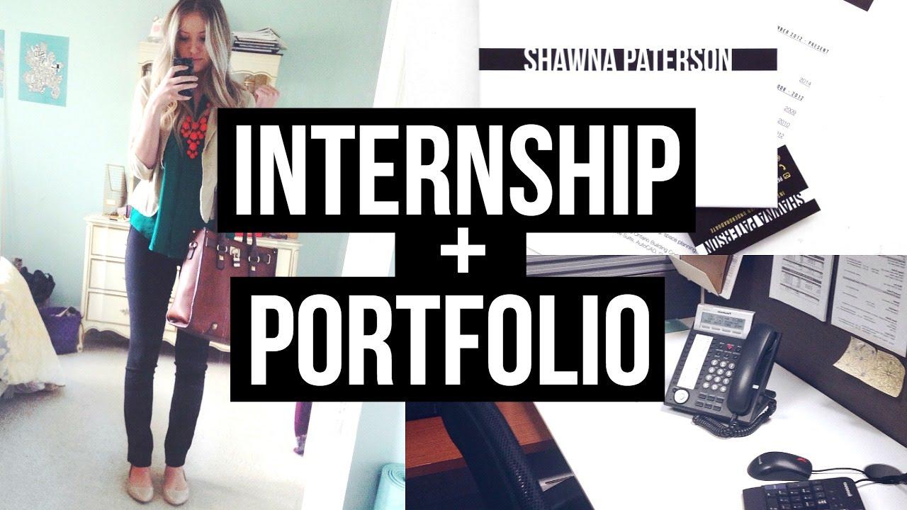HOW TO GET AN INTERNSHIP Portfolio Resume and More