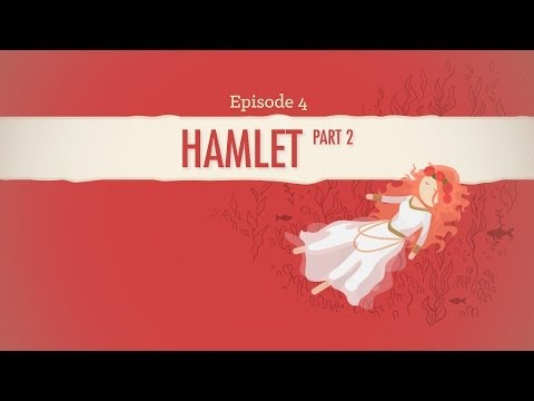 Ophelia, Gertrude, and Regicide - Hamlet II: Crash Course Literature 204