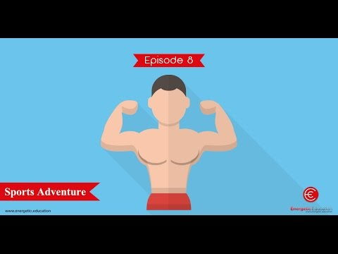 Sports based fitness adventure - Episode 8 Energetic Education