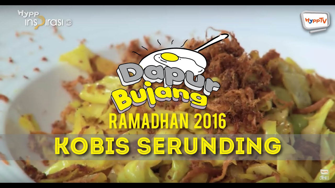 Dapurbujang Ramadan 2016 Kobis Goreng Serunding