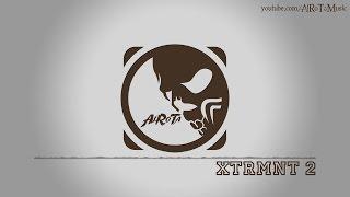 XTRMNT 2 by Sebastian Forslund - [Metal, Rock Music]