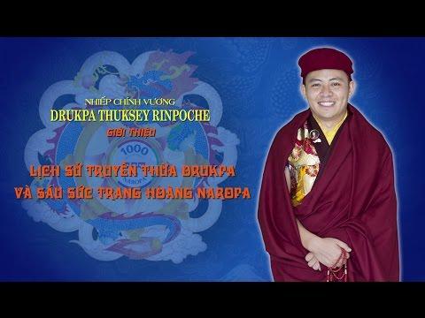 NAROPA 2016 - NCV Thuksey Rinpoche giới thiệu Truyền thừa Drukpa và Sáu sức trang hoàng Naropa