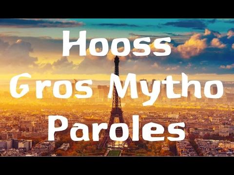 Hooss - Gros Mytho Paroles