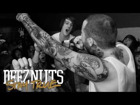 Deez Nuts - Stay True [HD]