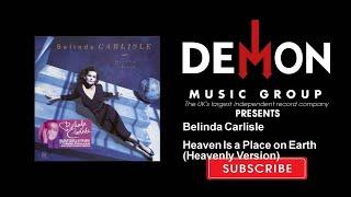 Belinda Carlisle - Heaven Is a Place on Earth - Heavenly Version