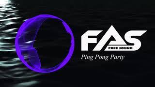 WATEVA - Ping Pong Party [No Copyright Music]