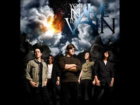 Your Name In Vain - Famous Last Words