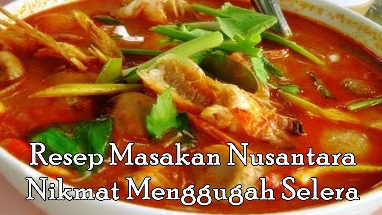 Resep Masakan Nusantara Nikmat Menggugah Selera