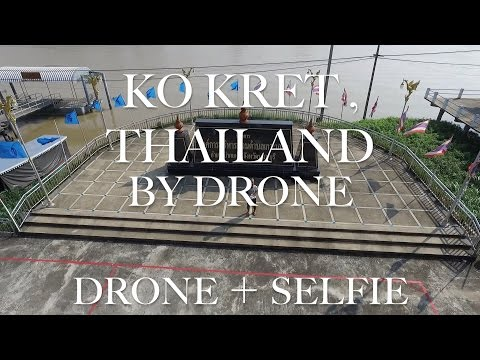 Travel the world,Ko Kret,Thailand by drone(phantom) 世界一周
