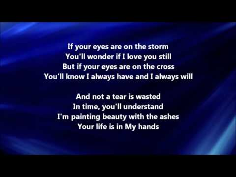 Casting Crowns - Just Be Held (Lyrics)