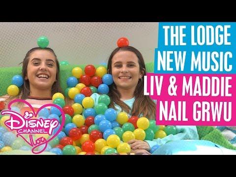 DISNEY CHANNEL VLOG | THE LODGE NEW MUSIC | LIV & MADDIE NAIL GRWU