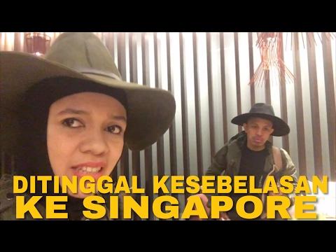 DITINGGAL KESEBELASAN KE SINGAPORE